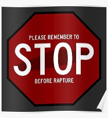 Please Remember to STOP Before Rapture Poster