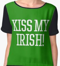 Kiss My Irish ! Women's Chiffon Top