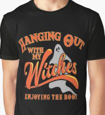 Hanging out with my witches Graphic T-Shirt