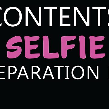 Contents:Selfie Preparation Kit by GeometricLove