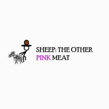 Sheep: The Other Pink Meat by jwphillips80