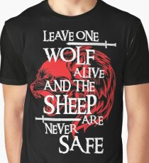 Leave One Wolf Alive And The Sheep Are Never Safe Graphic T-Shirt