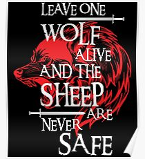 Leave One Wolf Alive And The Sheep Are Never Safe Poster