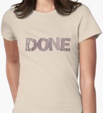 Done - Text Version T-Shirt