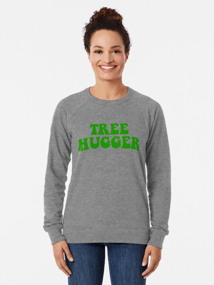 Alternate view of tree hugger Lightweight Sweatshirt