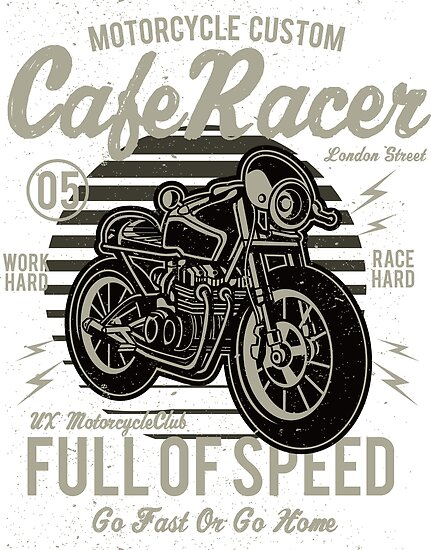 Cafe Racer By GraffitiBox