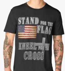 Stand for the Flag Kneel for the Cross Men's Premium T-Shirt