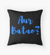 AUR BATAO Throw Pillow