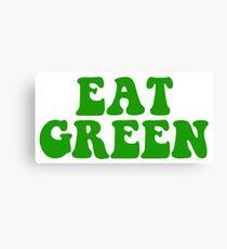 eat green Canvas Print