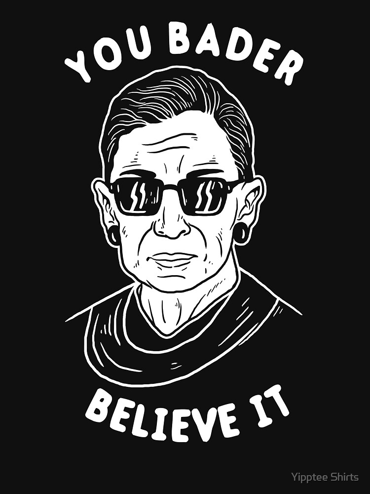 You Bader Believe It by dumbshirts