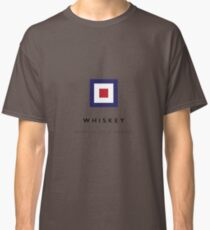 Nautical Flag: Whiskey Classic T-Shirt