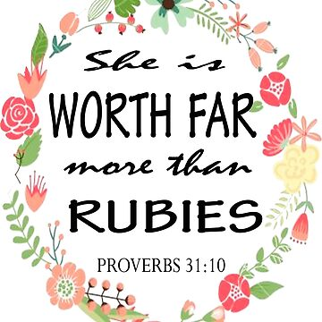 Bible Verse Proverbs 31:10 by Roland1980
