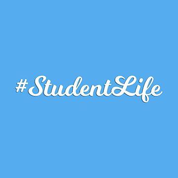 Student Life by JoyfulTypist