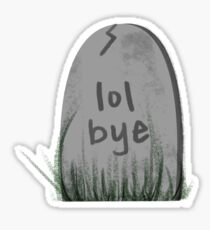 tombstone thoughts Sticker