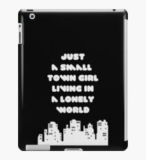 Small Town Girl iPad Case/Skin