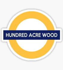 Next Stop, Hundred Acre Wood Sticker
