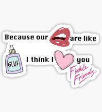 Fickle Friends- Glue Sticker