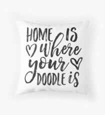 Home Is Where Your Doodle Is,Love Quote,Love Art,Dog Sign,Dog Tag,Home Decor,Home Wall Art,Living Room Decor,Quote Prints,Doodle Art,Quotes Throw Pillow