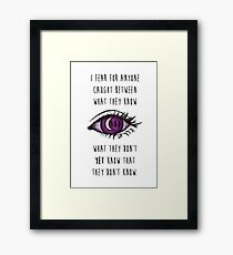 What They Know Framed Print