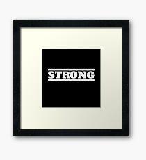 Strong Framed Print