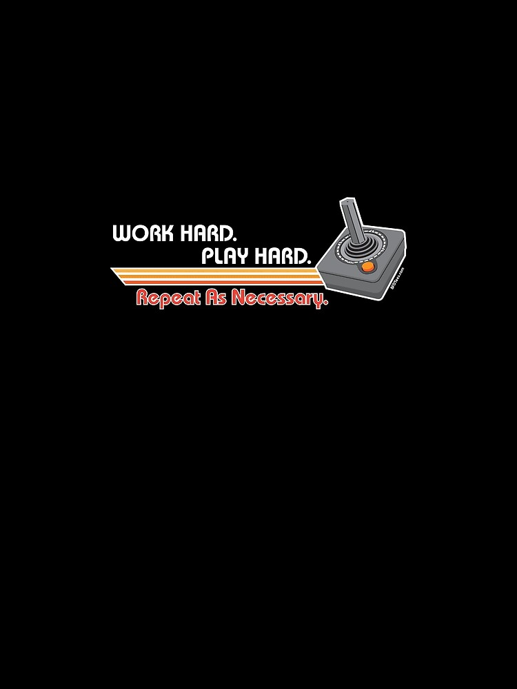 Work Hard, Play Hard: White by bigfatdesigns
