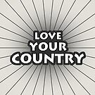 Love Your Country by morningdance