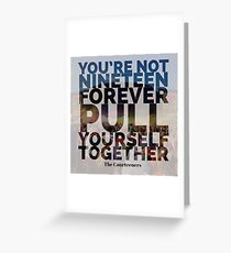 Not Nineteen Forever Lyric Graphic Greeting Card