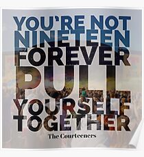 Not Nineteen Forever Lyric Graphic Poster