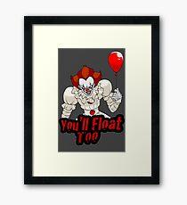 You'll Float Too Framed Print