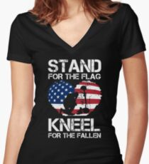Stand For The Flag, Kneel For The Fallen! Women's Fitted V-Neck T-Shirt