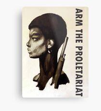 Arm The Proletariat Metal Print