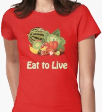 Eat to Live T-Shirt