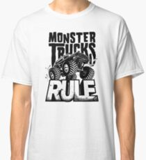 MONSTER TRUCKS RULE Classic T-Shirt
