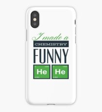 I made a chemisty funny iPhone Case