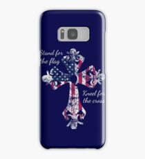 Stand for the Flag Kneel for the Cross Samsung Galaxy Case/Skin