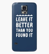 Leave it better than you found it - Ocean Edition Case/Skin for Samsung Galaxy