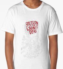 Return of the living dead fan Long T-Shirt