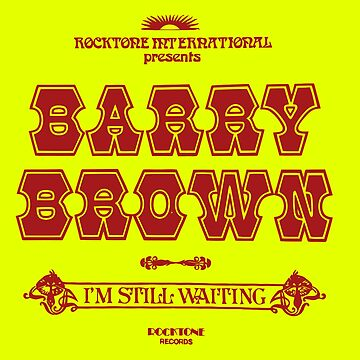 I'm Still Waiting Barry Brown From Rocktone Records by AnneCF