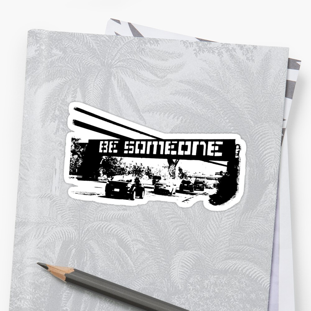 Be Someone - Houston Stickers