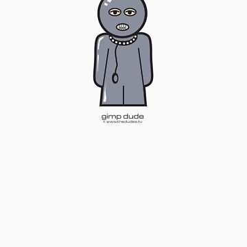 Gimp Dude™ by TheDudes