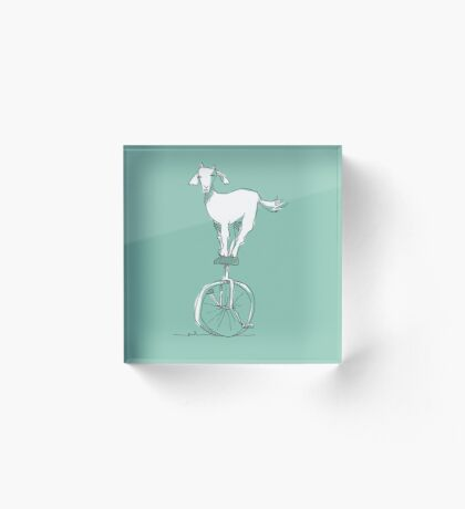 Goat on a unicycle Acrylic Block
