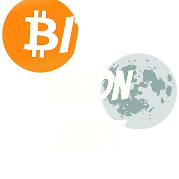 Bitcoin Moon Shot - BTC Blockchain Cyprto by curbapparel