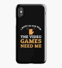 Sorry My Sims Games Need Me Funny Neon Cat  iPhone Case/Skin