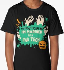 You Don't Scare Me I Married A Rad Tech Halloween Costume Long T-Shirt