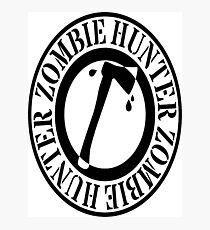 zombie hunter Photographic Print
