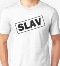 SLAV, SLAVS, SLAVIC Unisex T-Shirt