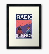 Radio Silence: Poster Framed Print