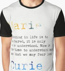 Marie Curie quote Graphic T-Shirt