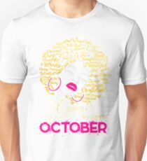 BLACK QUEENS ARE BORN IN OCTOBER T-Shirt