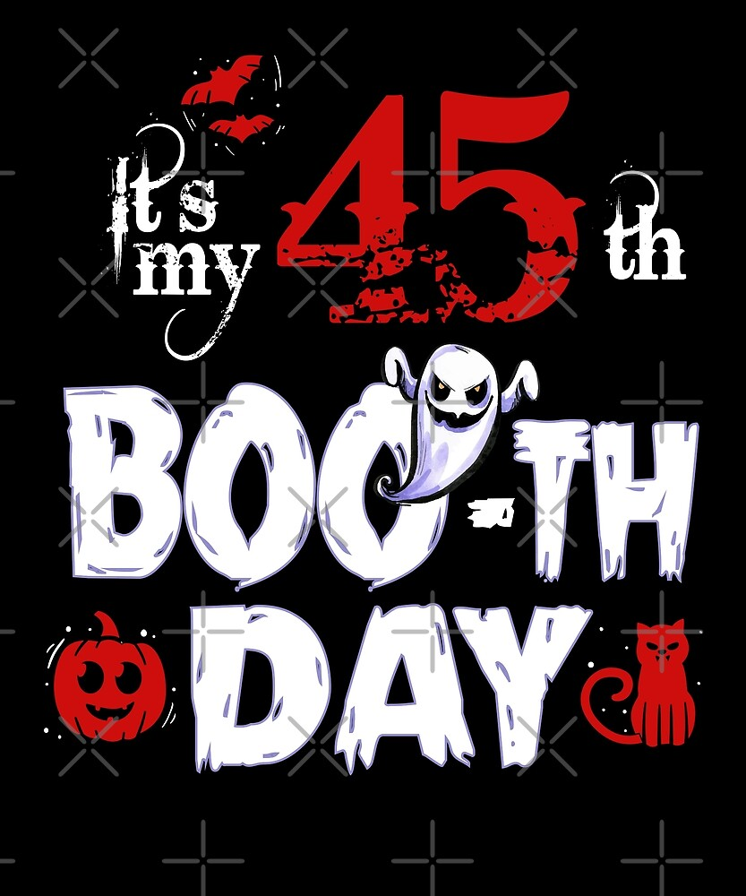 Funny 45th Boo Ghost Scary Vintage Halloween Birthday